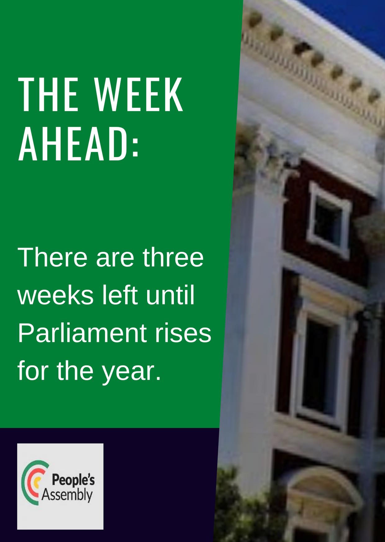 3 weeks until parli rises
